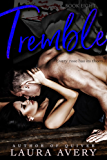 TREMBLE, BOOK EIGHT (AN ENEMIES TO LOVERS DARK ROMANCE)