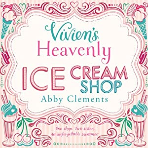 Vivien's Heavenly Ice Cream Shop Hörbuch