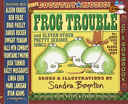 - Frog Trouble: . . . And Eleven Other Pretty Serious Songs