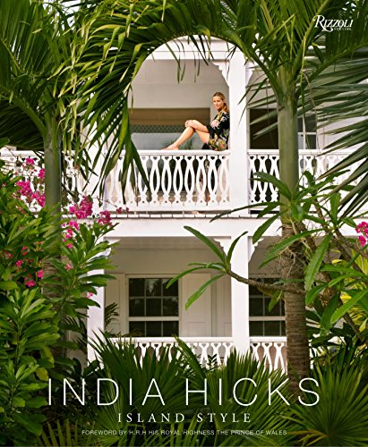 From India Hicks, a beautifully illustrated guide to achieving her famously undone, gloriously bohemian decorating style. Born from British and design royalty, India Hicks has forged a design empire from her family's enclave in the Bahamas. In India ...