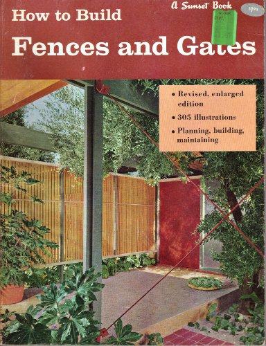 How to Build Fences & Gates