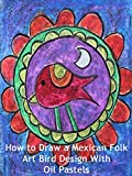 How to Draw a Mexican Folk Art Bird Desi