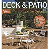 Deck & Patio Design Guide (Better Homes and Gardens Home)
