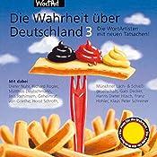 Die WortArtisten mit neuen Tatsachen (Die Wahrheit über Deutschland 3) |  div.
