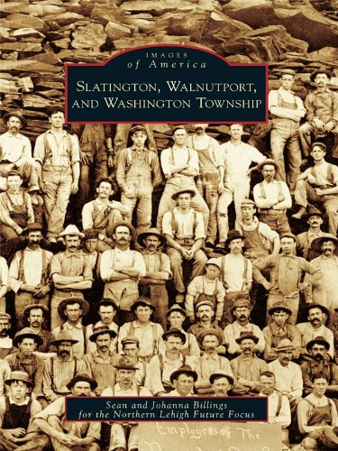 (Slatington, Walnutport, and Washington Township (Images of)