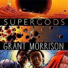 Supergods: What Masked Vigilantes, Miraculous Mutants, and a Sun God from Smallville Can Teach Us About Being Human | Livre audio Auteur(s) : Grant Morrison Narrateur(s) : John Lee