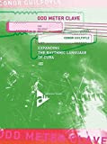 Odd Meter Clave for Drumset: Expanding the Rhythmic Language of Cuba, Book & CD (Advance Music)