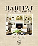 Lauren Liess, an interior designer and founder of the popular blog Pure Style Home, fuses her love of design and the great outdoors into all her work. In Habitat: The Field Guide to Decorating, her first book, Lauren invites readers to bring ...