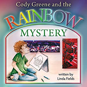 Cody Greene and the Rainbow Mystery Audiobook