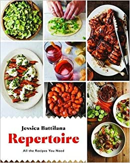 Repertoire all the recipes you need jessica battilana repertoire all the recipes you need jessica battilana 9780316360340 amazon books forumfinder Choice Image