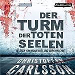 Der Turm der toten Seelen (Leo Junker 1) | Christoffer Carlsson