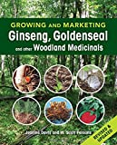 Growing and Marketing Ginseng, Goldenseal and Other Woodland Medicinals, Jeanine Davis and W. Scott Persons, 0865717664