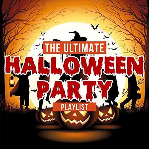 The Ultimate Halloween Party Playlist -
