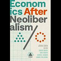Economics after Neoliberalism (Boston Review / Forum) (English Edition)