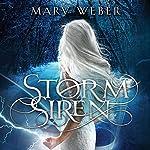 Storm Siren: The Storm Siren Trilogy, Book 1 | Mary Weber