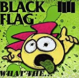 What The... - Black Flag Product Image