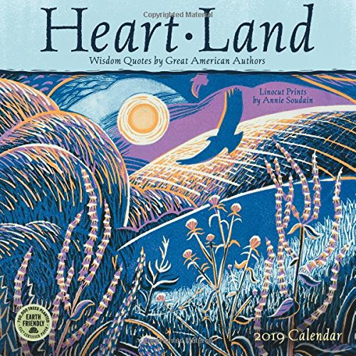 Heart Land 2019 Wall Calendar: Wisdom Quotes by Great American Authors