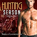 Hunting Season: Gathering Series, Book 1 Audiobook by Shelly Laurenston Narrated by Alexandra Shawnee