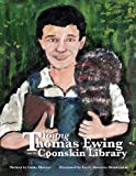 Young Thomas Ewing and the Coonskin Library, Cathy Mowrer, 1491243805