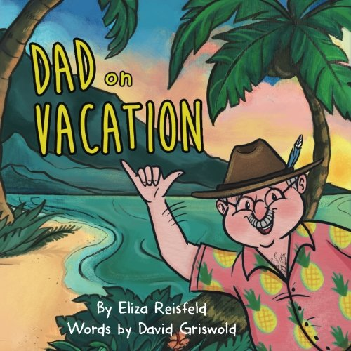 Dad on Vacation