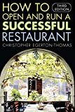 img - for How to Open and Run a Successful Restaurant book / textbook / text book