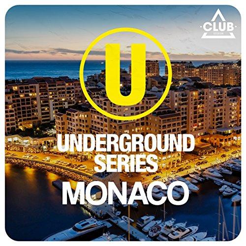 Underground Series Monaco [Explicit] (Monaco Series)