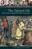 The Tainted Gift, Barbara Alice Mann, 0313353387