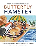 img - for The Canadian Adventure of Butterfly Hamster book / textbook / text book
