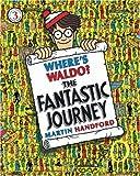 Where's Waldo? the Fantastic Journey, Martin Handford, 0763635006