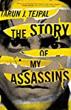 Image of The Story of My Assassins: A Novel