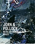 img - for Jorn & Pollock: Revolutionary Roads book / textbook / text book