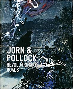 Book Jorn and Pollock: Revolutionary Roads