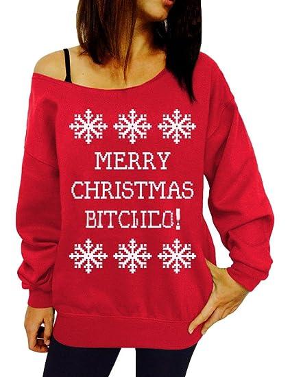 31fa24ab681 Nagoo Women's Merry Christmas Bitches Off the Shoulder Sweatshirt (M, ...