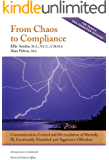 From Chaos to Compliance: Communication, Control, and De-escalation of Mentally Ill & Aggressive Offenders - A Comprehensive Guidebook for Parole and Probation Officers