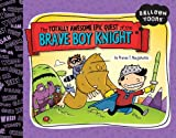 The Totally Awesome Epic Quest of the Brave Boy Knight, , 1609050991