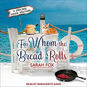 For Whom the Bread Rolls Audiobook