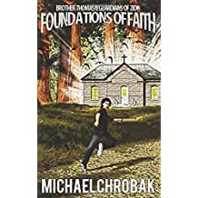 Foundations of Faith (Brother Thomas and the Guardians of Zion)
