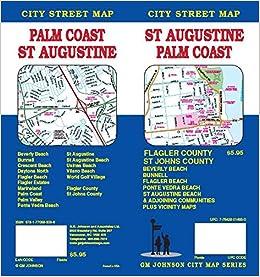 Map Of Palm Coast Florida.St Augustine Palm Coast Fl Street Map Gm Johnson 9781770683396
