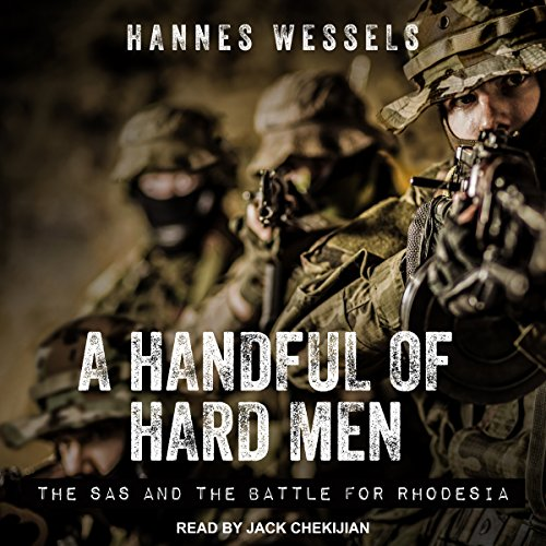 A Handful of Hard Men: The SAS and the Battle for Rhodesia by Tantor Audio (Image #1)
