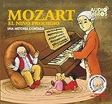 MOZART - EL NIÑO PRODIGIO (Spanish Edition)