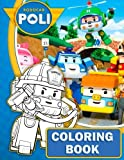 Robocar Poli Coloring Book: Great Book for Kids and Toddlers