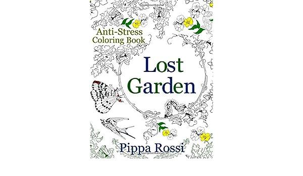 Lost Garden Pippa Rossi Coloring Books Volume 1 9789612562199 Amazon