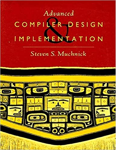 Advanced compiler design and implementation steven muchnick advanced compiler design and implementation 1st edition fandeluxe Images