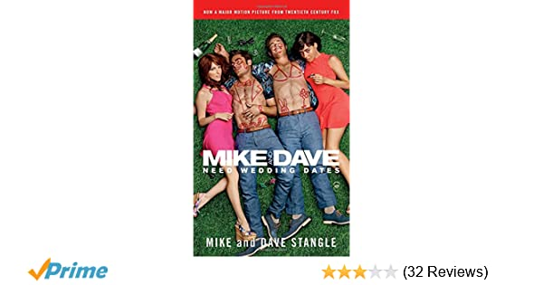 Amazon com: Mike and Dave Need Wedding Dates: And a Thousand