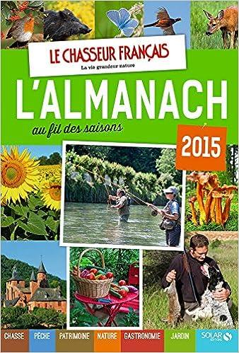 Almanach du chasseur français au fil des saisons 2015