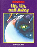 Up, Up, and Away (Beginning-To-Read)