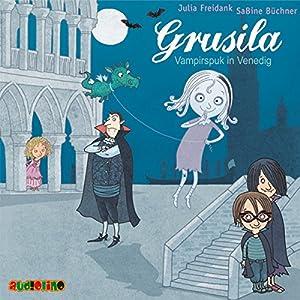Grusila: Vampirspuk in Venedig Hörbuch