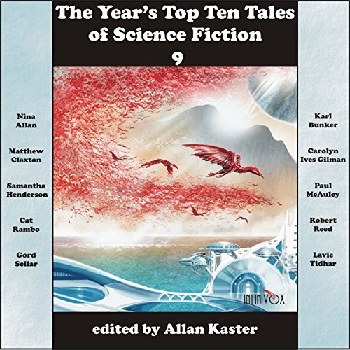 The Year's Top Ten Tales of Science Fiction 9