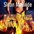 Dangerous Heat: Men of Fire Trilogy, Book 1 Hörbuch von Sloan McBride Gesprochen von: Hugh Bradley