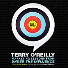 This I Know Audiobook by Terry O'Reilly Narrated by Terry O'Reilly